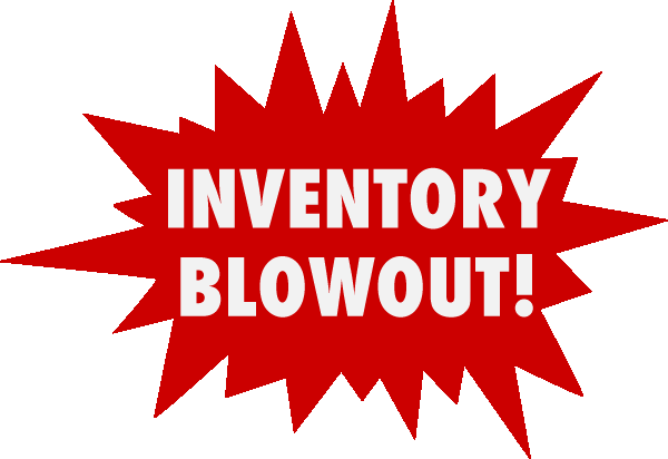 Inventory Blow Out